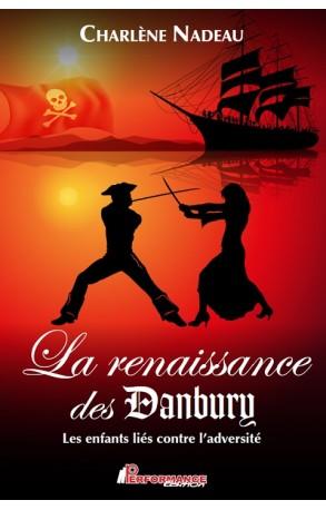 La renaissance des Danbury
