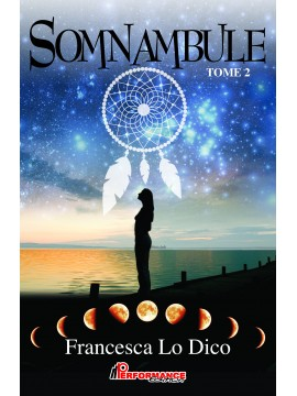 Somnambule,  tome 2