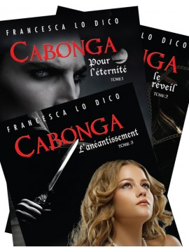 Cabonga, La Trilogie
