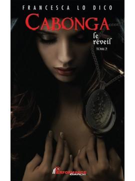 Cabonga, TOME 2 : Le réveil