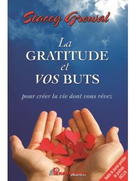 La gratitude et vos buts