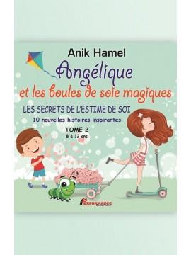 Angélique et les boules de soie magiques TOME 2