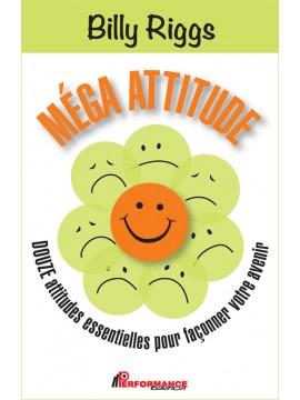 Méga attitude