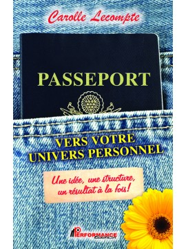 Passeport vers votre univers personnel