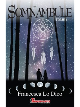 Somnambule, Tome 1