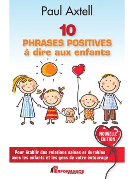 10 PHRASES POSITIVES à dire aux enfants - Nouvelle Édition