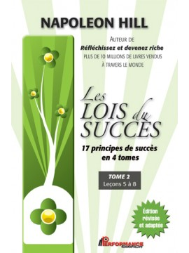 Les lois du succès, Tome 2